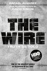 The Wire Truth be Told