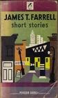James T. Farrell Short Stories