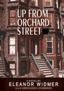Up from Orchard Street Library Edition