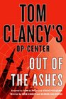 Out of the Ashes (Tom Clancy's Op-Center, Bk 13)