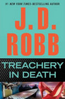 Treachery in Death (In Death, Bk 32)