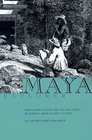 Maya Explorer John Lloyd Stephens and the Lost Cities of Central America and the Yucatan