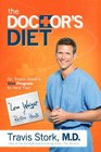 The Doctor's Diet Dr Travis Stork's STAT Program to Help You Lose Weight  Restore Your Health