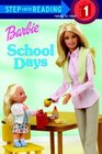 Barbie: School Days (Step into Reading, Step 1)