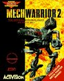 MechWarrior 2 : The Official Strategy Guide (Secrets of the Games Series.)