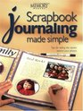 Scrapbook Journaling Made Simple Tips for Telling the Stories Behind Your Photos