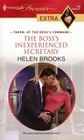 The Boss's Inexperienced Secretary (Harlequin Presents Extra, No 69)