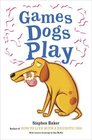 Games Dogs Play