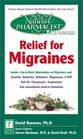 Relief for Migraines (Natural Pharmacist)