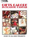Gifts galore in plastic canvas (Leisure Arts craft leaflets)