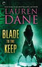 Blade to the Keep (Goddess with a Blade, Bk 2)