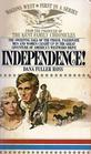 Independence! (Wagons West, Bk 1)