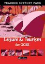 Leisure and Tourism for GCSE Teacher's Resource Pack