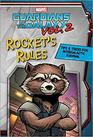 Marvel Guardians of the Galaxy Vol 2 Rocket's Rules Tips  Tricks for Intergalactic Survival