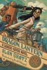 The Dragon Lantern A League of Seven Novel