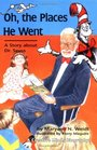 Oh, the Places He Went: A Story About Dr. Seuss-Theodor Seuss Geisel (Carolrhoda Creative Minds Book)