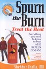 Spurn the Burn, Treat the Heat: Everything you need to know to beat Acid Reflux Disease (My Healing Helpers) (My Healing Helpers)
