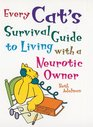 Every Cat's Survival Guide to Living with a Neurotic Owner