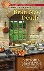 Bran New Death (Merry Muffin, Bk 1)