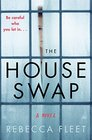 The House Swap: A Novel
