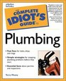 Complete Idiot's Guide to Plumbing