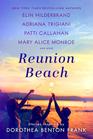 Reunion Beach Stories Inspired by Dorothea Benton Frank
