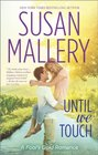 Until We Touch (Fool's Gold, Bk 15)