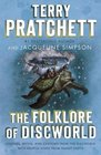 The Folklore of Discworld Legends Myths and Customs from the Discworld with Helpful Hints from Planet Earth