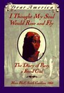 I Thought My Soul Would Rise and Fly: The Diary of Patsy, a Freed Girl (Dear America)