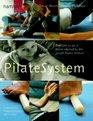 Pilatesystem Body Conditioning Using the Joseph Pilates Method