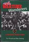 Wartime Wanderers A Football Team at War