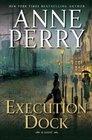 Execution Dock (William Monk, Bk 16)