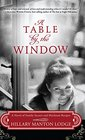 A Table by the Window A Novel of Family Secrets and Heirloom Recipes