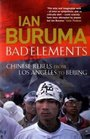 Bad Elements Chinese Rebels from LA to Beijing