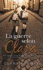 La guerre selon Clara