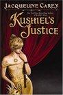 Kushiel's Justice (Kushiel's Legacy, Bk 5)