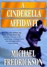 A Cinderella Affidavit