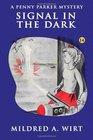 Signal in the Dark