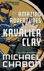 The Amazing Adventures of Kavalier  Clay