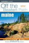 Maine Off the Beaten Path 7th