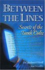 Between the Lines Secrets of the Torah Codes Vol 1