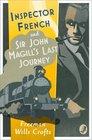 Inspector French Sir John Magill's Last Journey