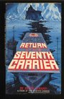 Return of the Seventh Carrier
