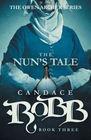 The Nun's Tale The Owen Archer Series  Book Three