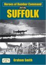 Heroes of Bomber Command Suffolk