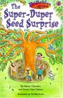 The Super-Duper Seed Surprise
