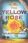 The Yellow Rose (Lone Star Legacy, Bk 2)