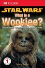 Star Wars What is a Wookie