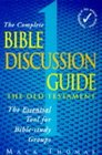 Complete Bible Discussion Guide Old Testament