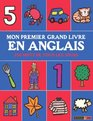Mon premier grand livre en anglais